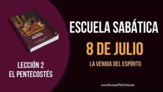 Lección 2 | Domingo 8 de julio del 2018 | La venida del Espíritu | Escuela Sabática
