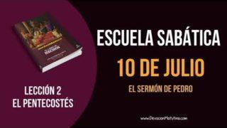 Lección 2 | Martes 10 de julio del 2018 | El sermón de Pedro | Escuela Sabática