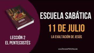 Lección 2 | Miércoles 11 de julio del 2018 | La exaltación de Jesús | Escuela Sabática