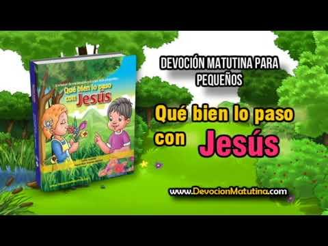 Martes 17 de julio 2018 | Devoción Matutina para Niños Pequeños | Puedo confiar en Jesús