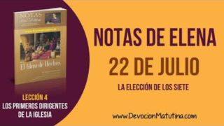 Notas de Elena | Domingo 22 de julio del 2018 | La elección de los siete
