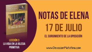 Notas de Elena | Martes 17 de julio del 2018 | El surgimiento de la oposición | Escuela Sabática