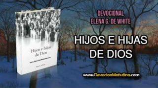 4 de agosto | Hijos e Hijas de Dios | Elena G. de White | La cruz en los hogares