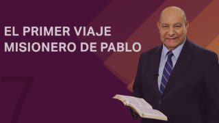 Comentario | Lección 7 | El primer viaje misionero de Pablo | Escuela Sabática Pr. Alejandro Bullón