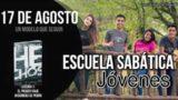 Escuela Sabática Jóvenes | Viernes 17 de agosto del 2018 | Un modelo que seguir