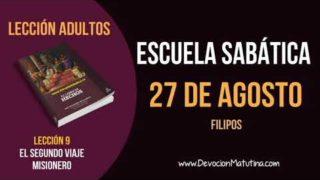 Escuela Sabática | Lunes 27 de agosto del 2018 | Filipos | Lección Adultos