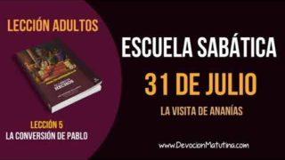 Escuela Sabática | Martes 31 de julio del 2018 | La visita de Ananías | Lección Adultos