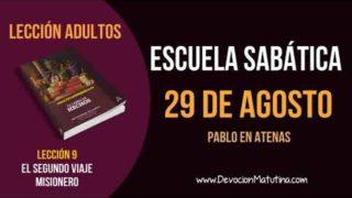 Escuela Sabática | Miércoles 29 de agosto del 2018 | Pablo en Atenas | Lección Adultos