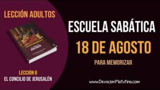 Escuela Sabática | Sábado 18 de agosto del 2018 | Para Memorizar | Lección Adultos