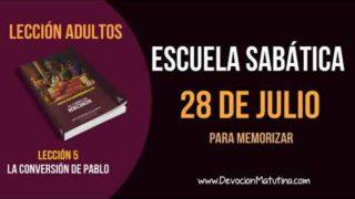 Escuela Sabática | Sábado 28 de julio del 2018 | Para memorizar | Lección Adultos