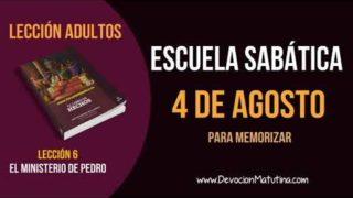 Escuela Sabática | Sábado 4 de agosto del 2018 | Para memorizar | Lección Adultos