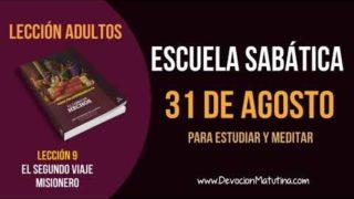 Escuela Sabática | Viernes 31 de agosto del 2018 | Para estudiar y meditar | Lección Adultos