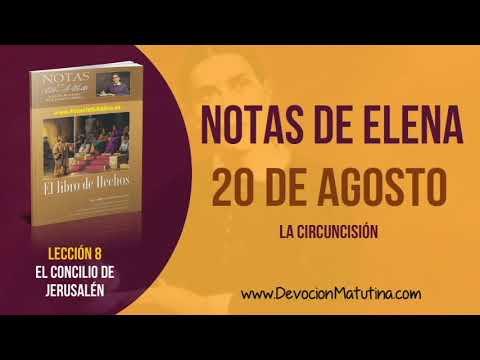 Notas de Elena | Lunes 20 de agosto del 2018 | La circuncisión | Escuela Sabática