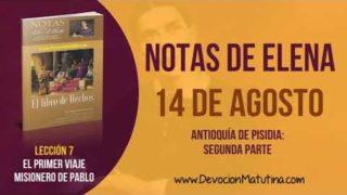 Notas de Elena | Martes 14 de agosto del 2018 | Antioquía de Pisidia: Segunda parte | Escuela Sabática