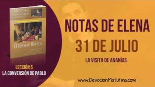 Notas de Elena | Martes 31 de julio del 2018 | La visita de Ananías | Escuela Sabática