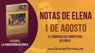 Notas de Elena | Miércoles 1 de agosto del 2018 | El comienzo del ministerio de Pablo | Escuela Sabática