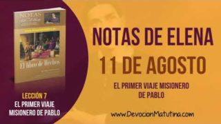 Notas de Elena | Sábado 11 de agosto del 2018 | El primer viaje misionero de Pablo