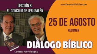 Resumen | Diálogo Bíblico | 25 de agosto del 2018 | El concilio de Jerusalén | Escuela Sabática