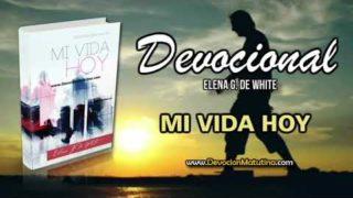 28 de septiembre | Mi vida Hoy | Elena G. de White | Cristo mora en mí