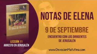 Notas de Elena | Domingo 9 de septiembre 2018 | Encuentro con los dirigentes | Escuela Sabática