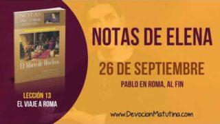 Notas de Elena | Miércoles 26 de septiembre 2018 | Pablo en Roma, al fin | Escuela Sabática