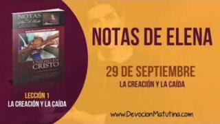 Notas de Elena | Sábado 29 de septiembre 2018 | La Creación y la Caída | Escuela Sabática
