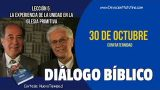 Diálogo Bíblico | Martes 30 de octubre 2018 | Confraternidad | Escuela Sabática