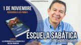 Escuela Sabática   1 de noviembre 2018   Recuerden a los pobres   Pr. Daniel Herrera