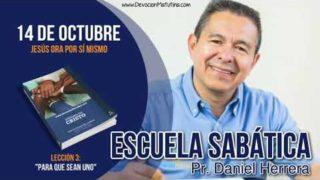 Escuela Sabática | 14 de octubre 2018 | Jesús ora por sí mismo | Pr. Daniel Herrera