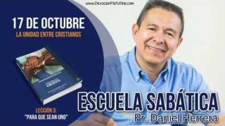 Escuela Sabática | 17 de octubre 2018 | La unidad entre Cristianos | Pr. Daniel Herrera