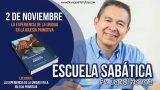Escuela Sabática   2 de noviembre 2018   La experiencia de la unidad   Pr. Daniel Herrera