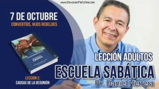 Escuela Sabática | 7 de octubre 2018 | Convertíos, hijos rebeldes | Pr. Daniel Herrera