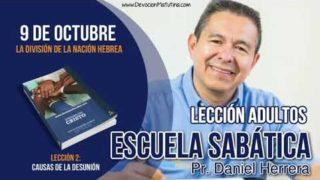 Escuela Sabática | 9 de octubre 2018 | La división de la Nación Hebrea | Pr. Daniel Herrera