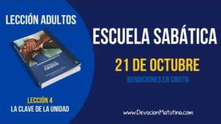 Escuela Sabática   Domingo 21 de octubre 2018   Bendiciones en Cristo   Lección Adultos