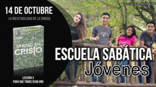 Escuela Sabática Joven | Domingo 14 de octubre 2018 | La inevitabilidad de la unidad