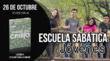 Escuela Sabática Joven | Viernes 26 de octubre 2018 | Reunión Familiar