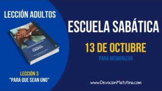 Escuela Sabática | Sábado 13 de octubre 2018 | Para memorizar | Lección Adultos