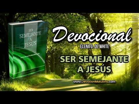 24 de noviembre | Ser Semejante a Jesús | Elena G. de White | Para alimentar el alma, tener comunión constante con Jesús