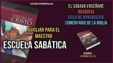 Auxiliar – Lección 8 – La unidad en la fe – Escuela Sabática