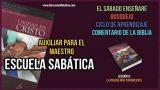 Auxiliar – Lección 9 – La prueba más convincente – Escuela Sabática