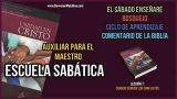 Auxiliar para el Maestro – Lección 7 – Cuando surgen los conflictos – Escuela Sabática Semanal