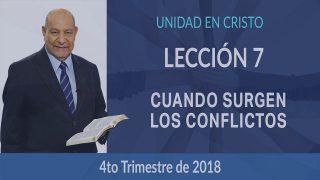 Comentario | Lección 7 | Cuando surgen los conflictos | Escuela Sabática Pr. Alejandro Bullón