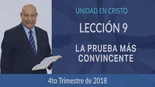 Comentario | Lección 9 | La prueba más convincente | Escuela Sabática Pr. Alejandro Bullón