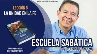 Escuela Sabática | 23 de noviembre 2018 | La unidad en la fe | Pr. Daniel Herrera