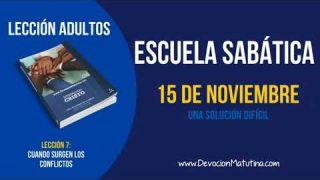Escuela Sabática | Jueves 15 de noviembre 2018 | Una solución difícil | Lección Adultos
