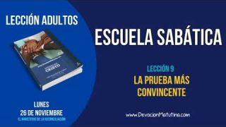 Escuela Sabática | Lunes 26 de noviembre 2018 | El ministerio de la reconciliación | Lección Adultos