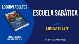 Escuela Sabática   Sábado 17 de noviembre 2018   Para memorizar   Lección Adultos