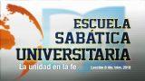Lección 8 | Unidad en la fe | Escuela Sabática Universitaria