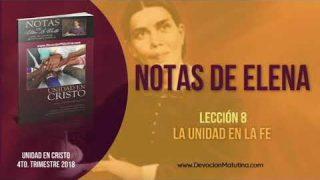 Notas de Elena | Martes 20 de noviembre 2018 | El ministerio de Jesús | Escuela Sabática