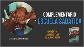 Complementario – Lección 10 – La unidad y las relaciones rotas – Escuela Sabática Semanal